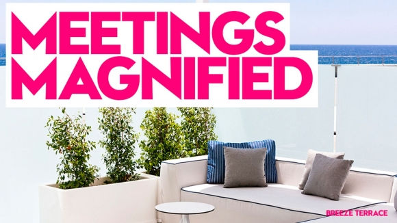 Meetings Magnified | W Barcelona